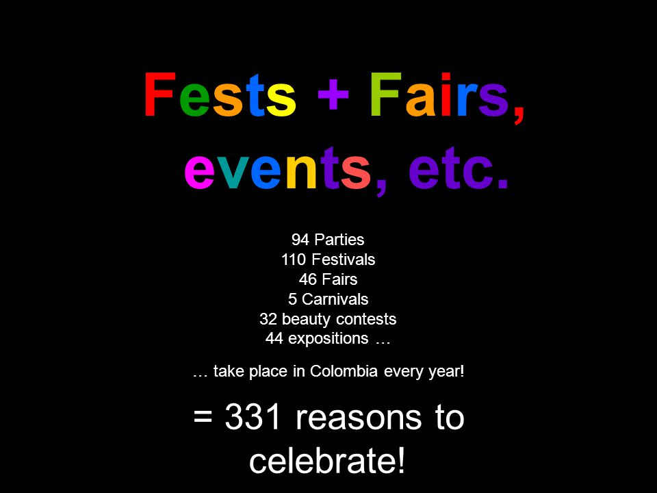 Fests + Fairs, events, etc.
