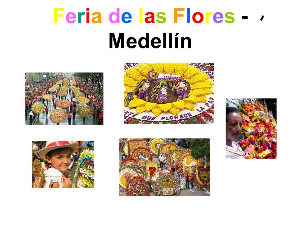 Feria de las Flores - Medellín