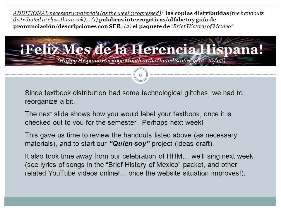 ¡Feliz Mes de la Herencia Hispana! (Happy Hispanic Heritage Month in the United States, 9/15 - 10/15!) ADDITIONAL necessary materials (as the week pro