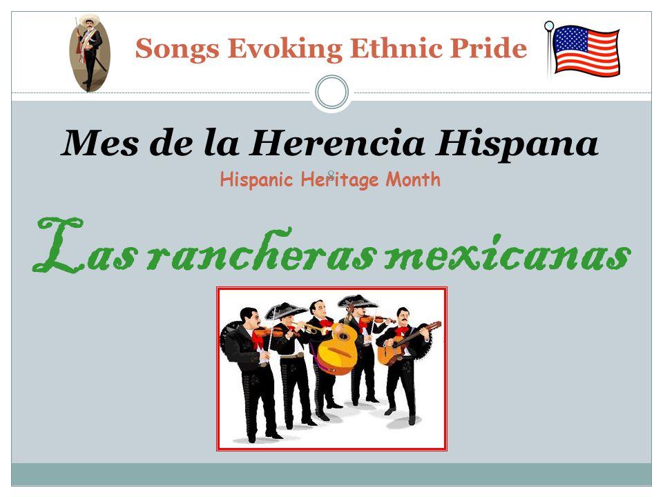 Mes de la Herencia Hispana Hispanic Heritage Month Las rancheras mexicanas Songs Evoking Ethnic Pride 8