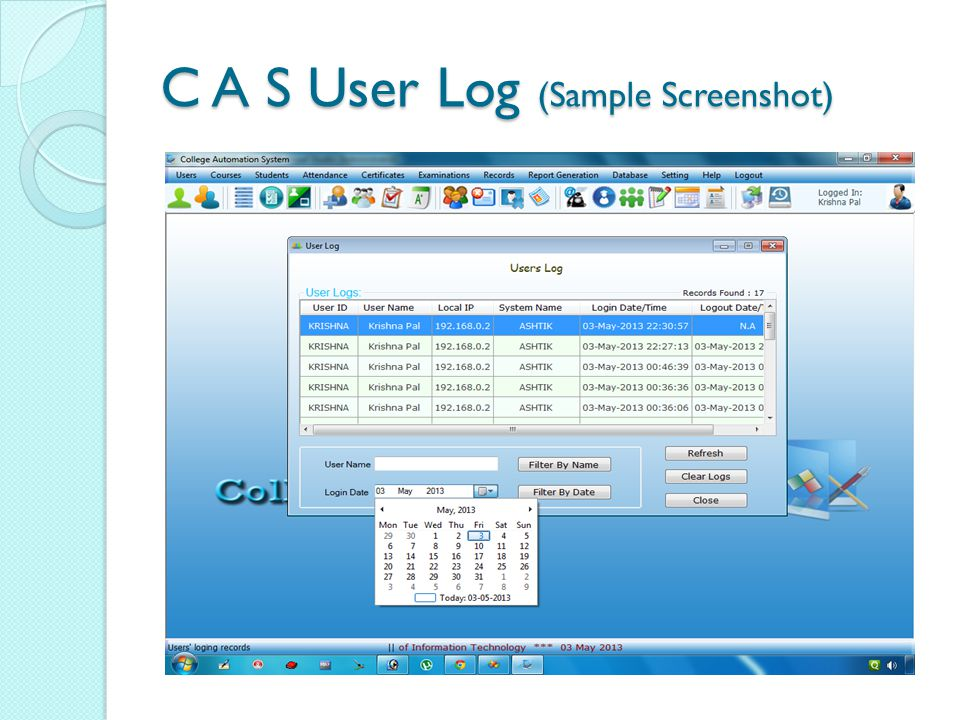 C A S User Log (Sample Screenshot)