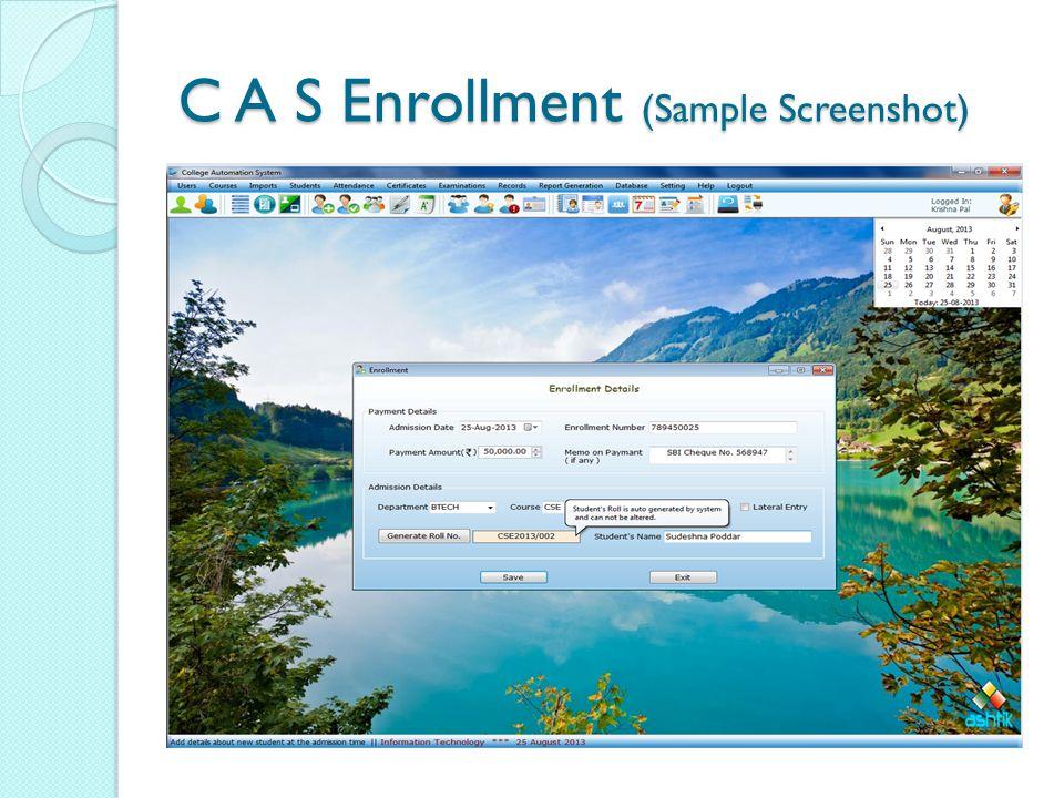 C A S Enrollment (Sample Screenshot)