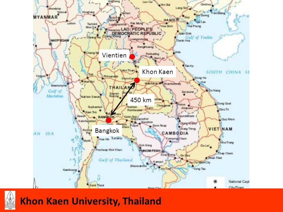 4 Bangkok Khon Kaen Vientien 450 km Khon Kaen University, Thailand