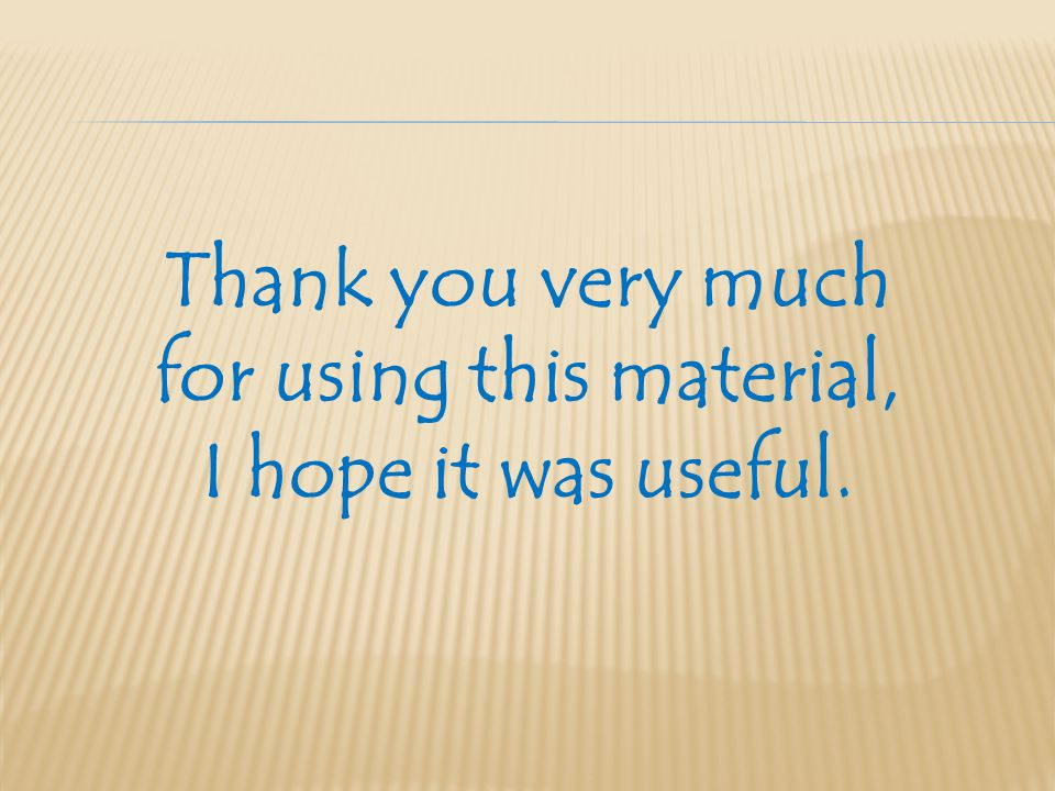 Thank you very much for using this material, I hope it was useful.