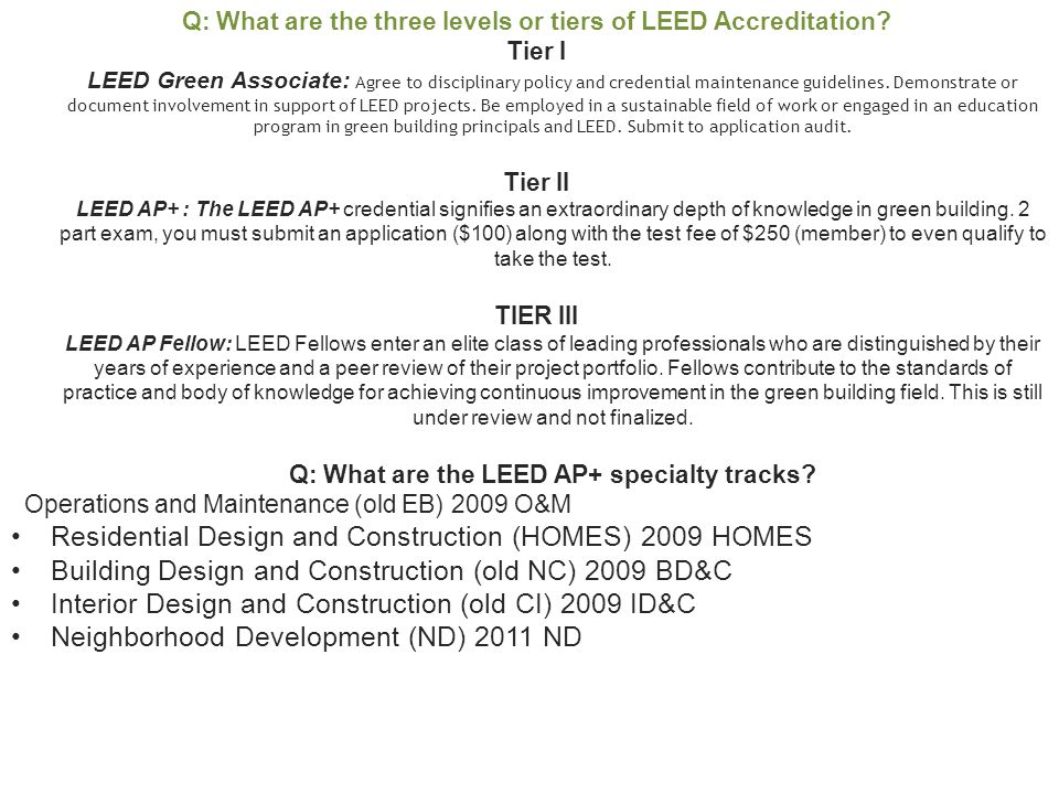 So where do current LEED APs fit.Q: How do I fit into the new system as a current LEED AP.