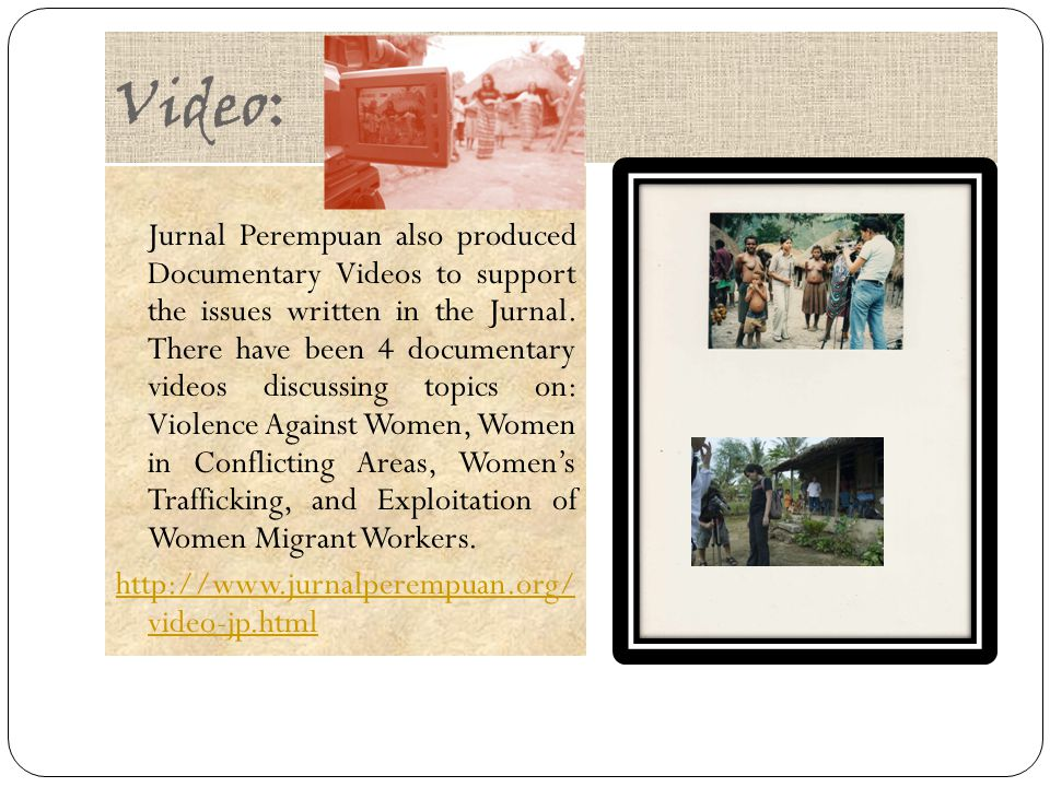 Video: Jurnal Perempuan also produced Documentary Videos to support the issues written in the Jurnal.