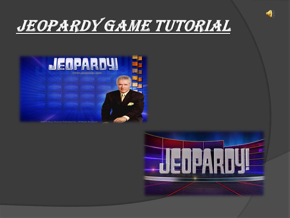 Jeopardy game tutorial