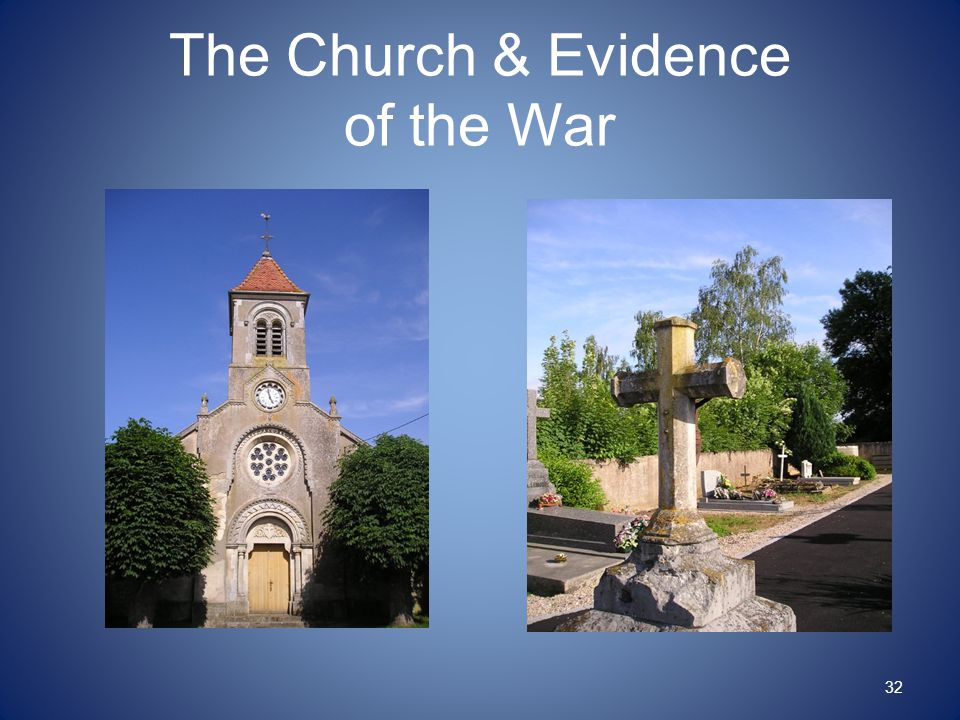 The Church & Evidence of the War 32