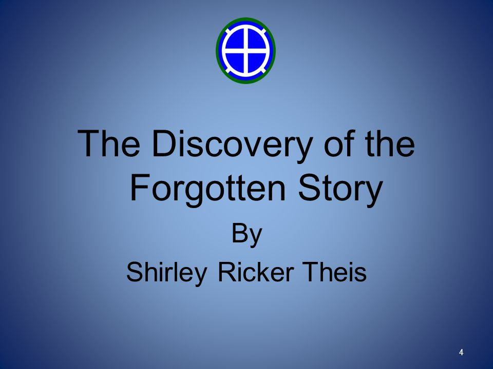 The Discovery of the Forgotten Story By Shirley Ricker Theis 4