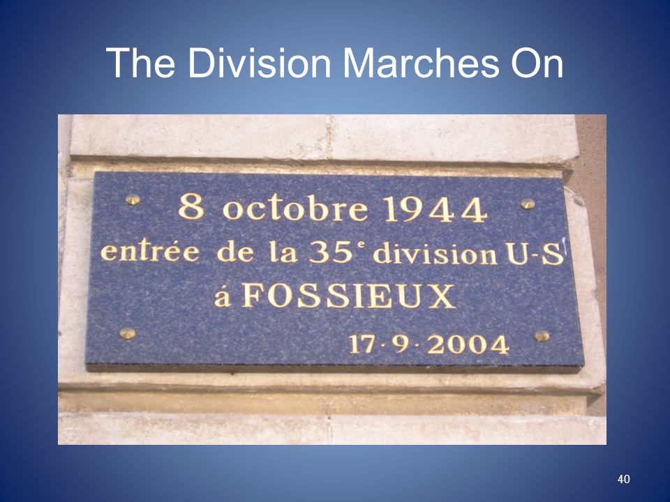 The Division Marches On 40