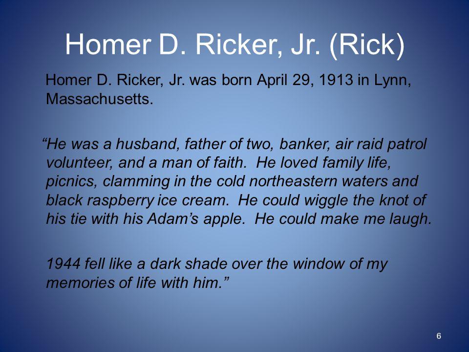 Homer D. Ricker, Jr. (Rick) Homer D. Ricker, Jr.