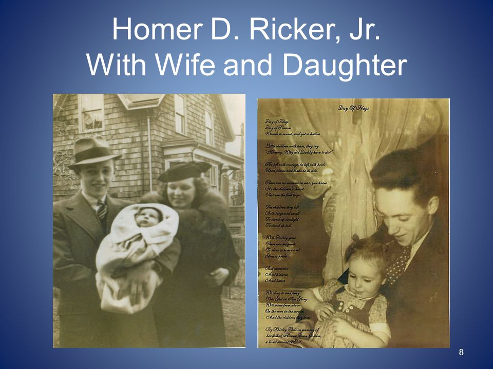 Homer D. Ricker, Jr. With Wife and Daughter 8