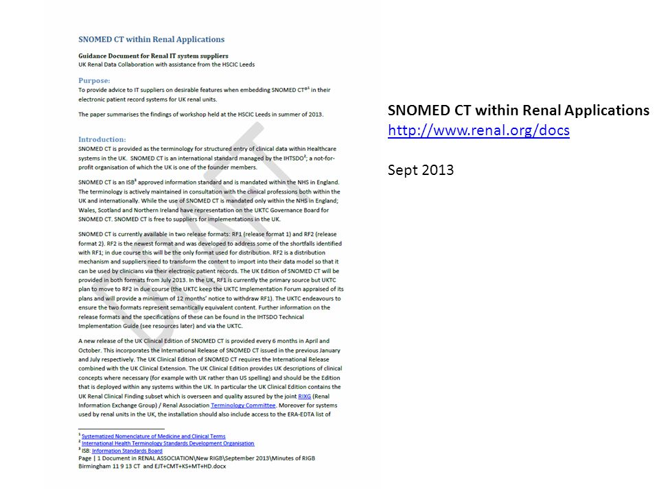 SNOMED CT within Renal Applications http://www.renal.org/docs Sept 2013