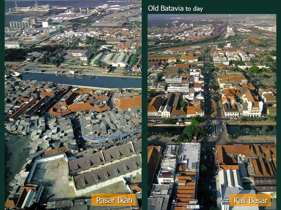 Kali Besar Pasar Ikan Old Batavia to day