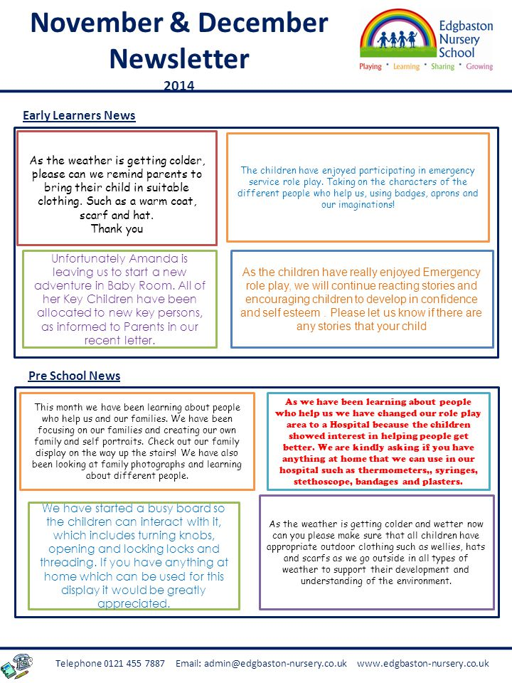 Telephone 0121 455 7887 Email: admin@edgbaston-nursery.co.uk www.edgbaston-nursery.co.uk Early Learners News Pre School News This month we have been learning about people who help us and our families.