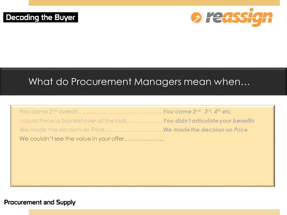 What do Procurement Managers mean when… You came 2 nd overall………………………………………..