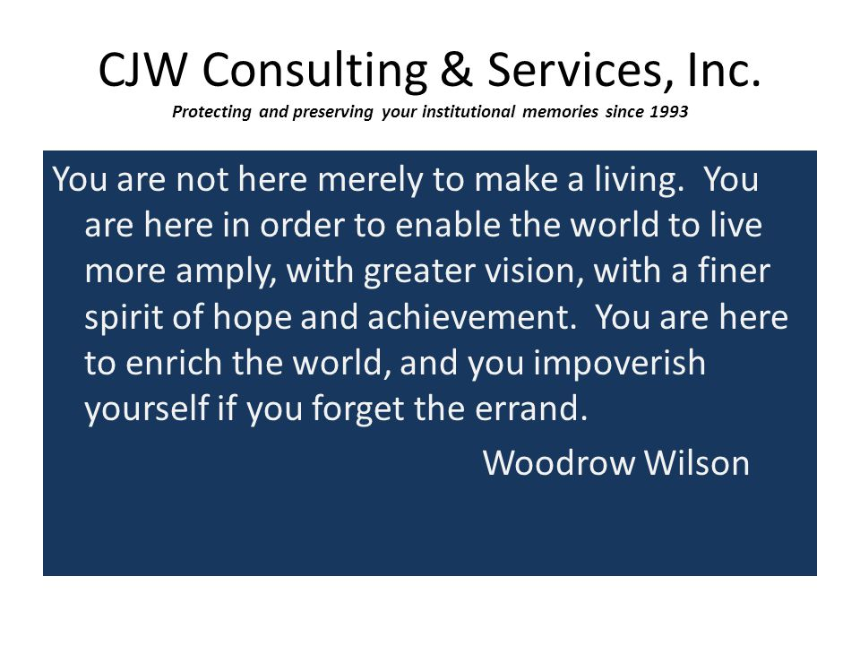 CJW Clients The people who choose to work within the nonprofit community truly enrich the world, and they never forget the errand.