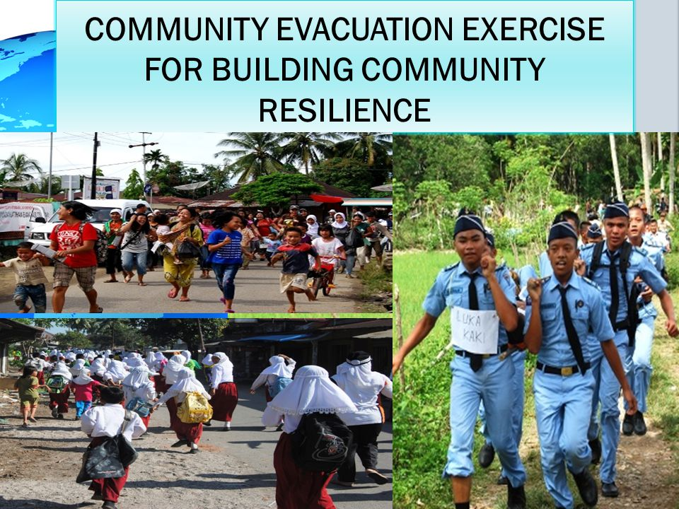 COMMUNITY EVACUATION EXERCISE FOR BUILDING COMMUNITY RESILIENCE
