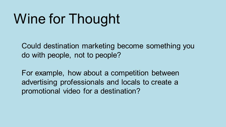 Could destination marketing become something you do with people, not to people.