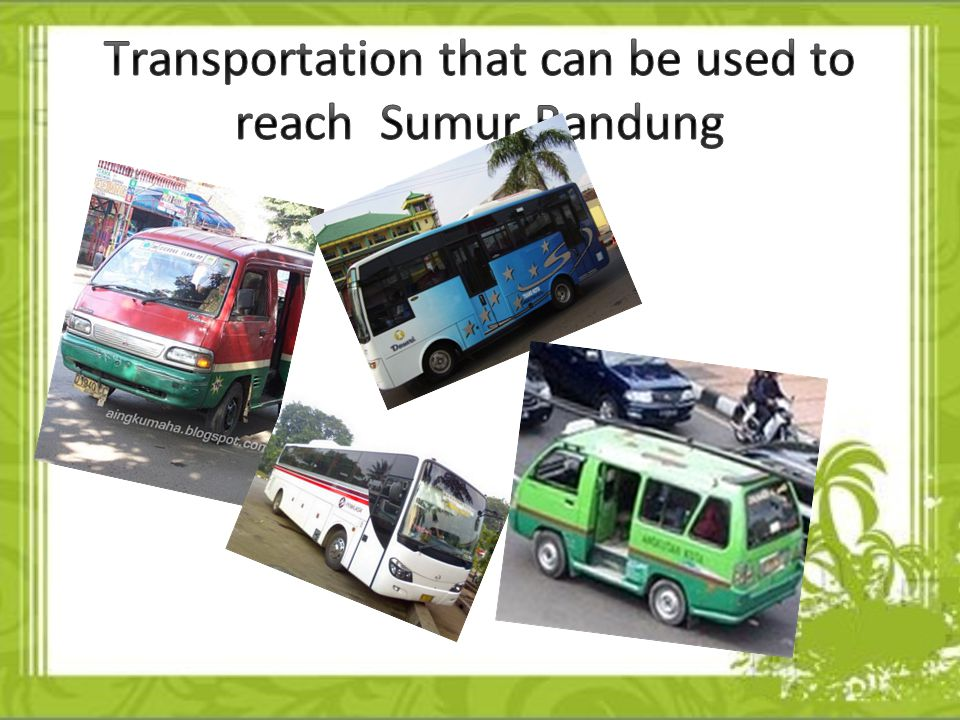 If you want to visit Sumur Bandung,you can use plane and you take off at Soekarno-Hatta Airport, and then you use the Primajasa Travel, and stop at Bandung Super Mall.