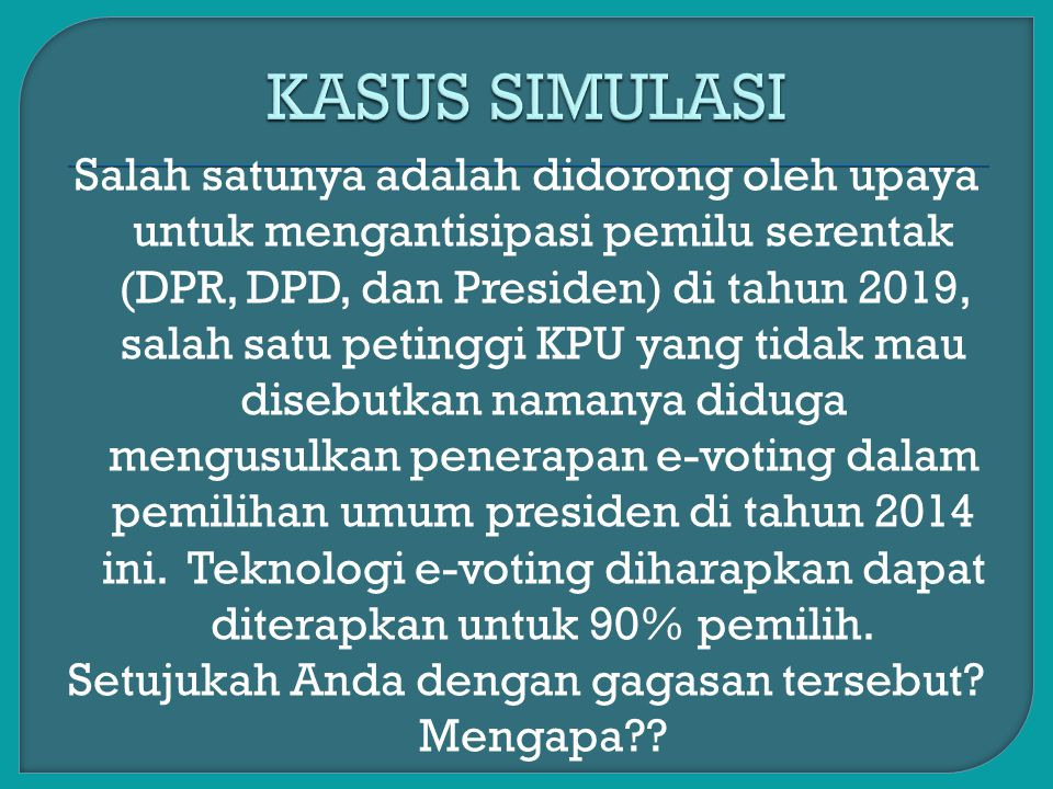 Salah satunya adalah didorong oleh upaya untuk mengantisipasi pemilu serentak (DPR, DPD, dan Presiden) di tahun 2019, salah satu petinggi KPU yang tid