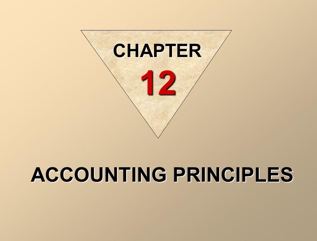 ACCOUNTING PRINCIPLES CHAPTER 12