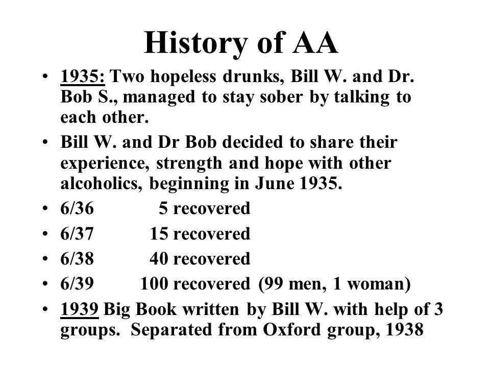 History of AA 1935: Two hopeless drunks, Bill W. and Dr.
