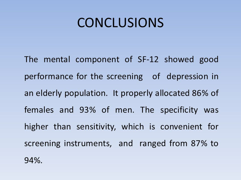 CONCLUSIONS The mental component of SF-12 showed good performance for the screening of depression in an elderly population.