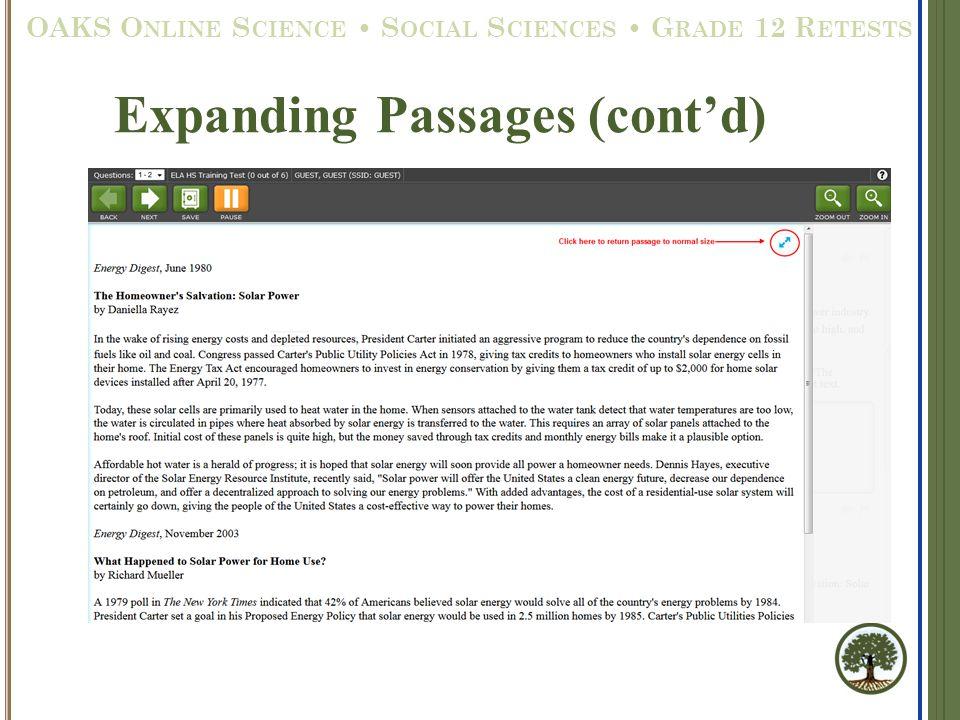 Expanding Passages (cont'd) OAKS O NLINE S CIENCE S OCIAL S CIENCES G RADE 12 R ETESTS