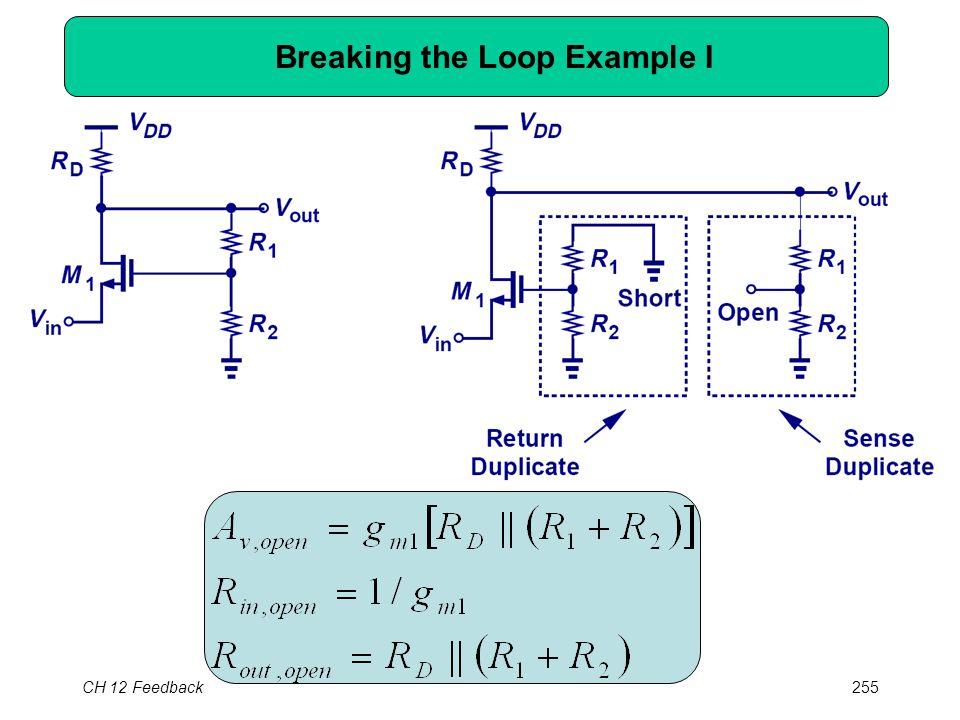 CH 12 Feedback255 Breaking the Loop Example I