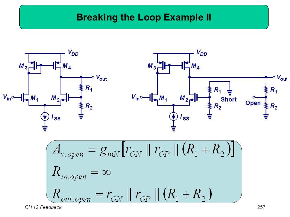 CH 12 Feedback257 Breaking the Loop Example II
