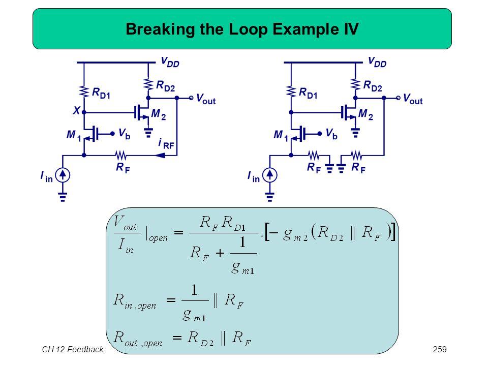 CH 12 Feedback259 Breaking the Loop Example IV