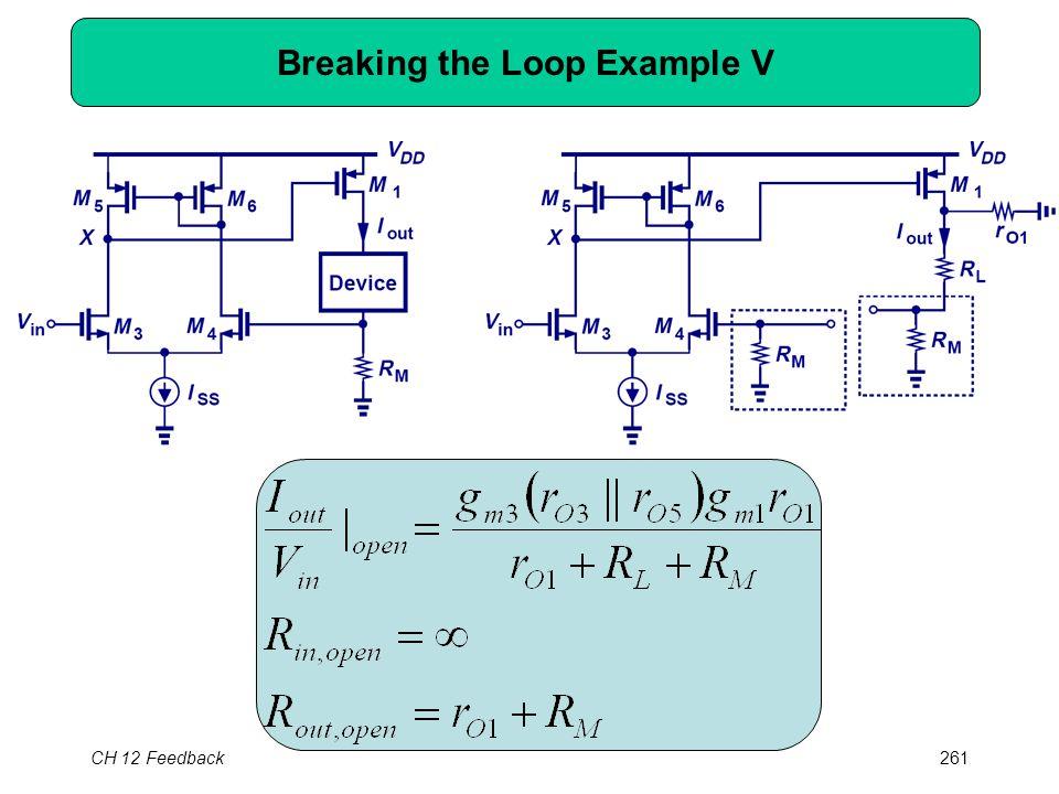 CH 12 Feedback261 Breaking the Loop Example V