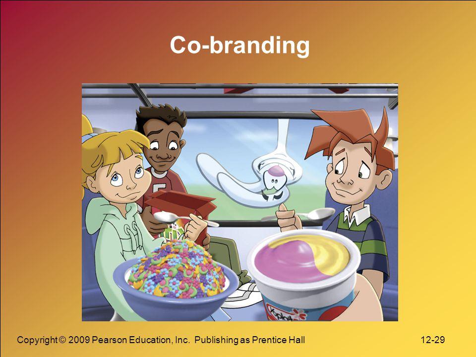 Copyright © 2009 Pearson Education, Inc. Publishing as Prentice Hall 12-30 Ingredient Branding