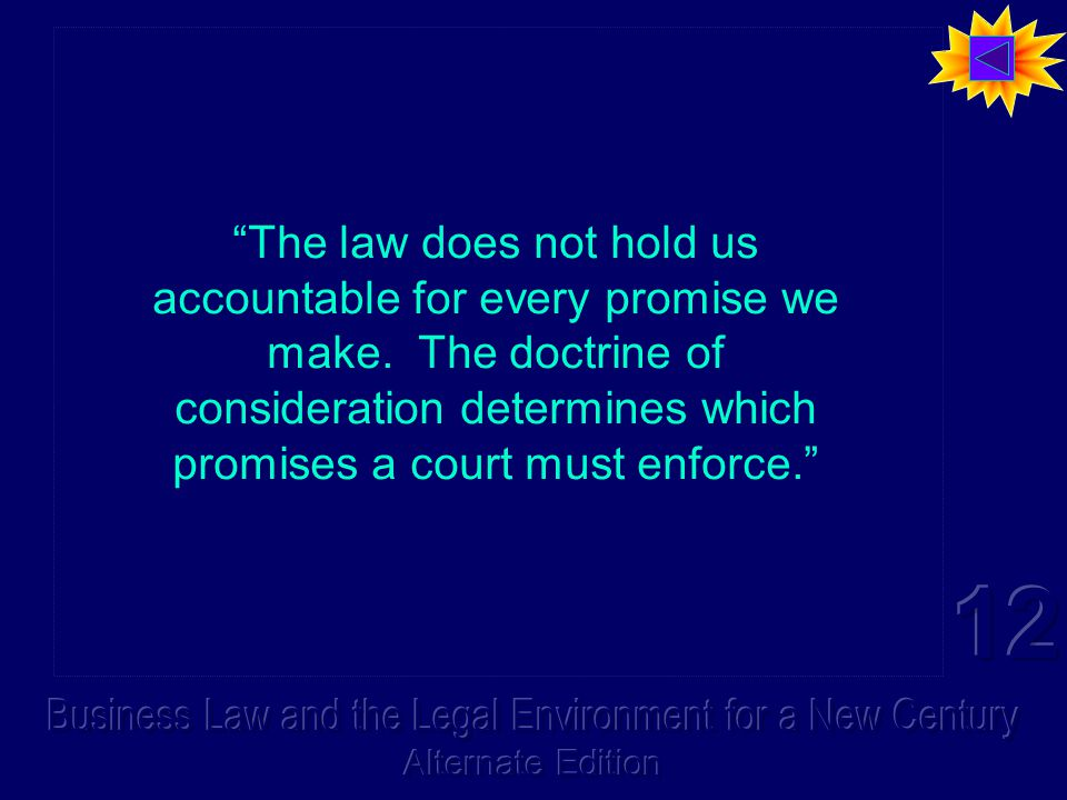 The law does not hold us accountable for every promise we make.