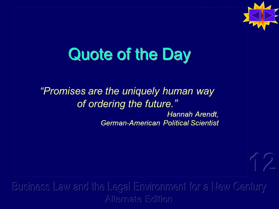 """Quote of the Day """"Promises are the uniquely human way of ordering the future."""" Hannah Arendt, German-American Political Scientist"""