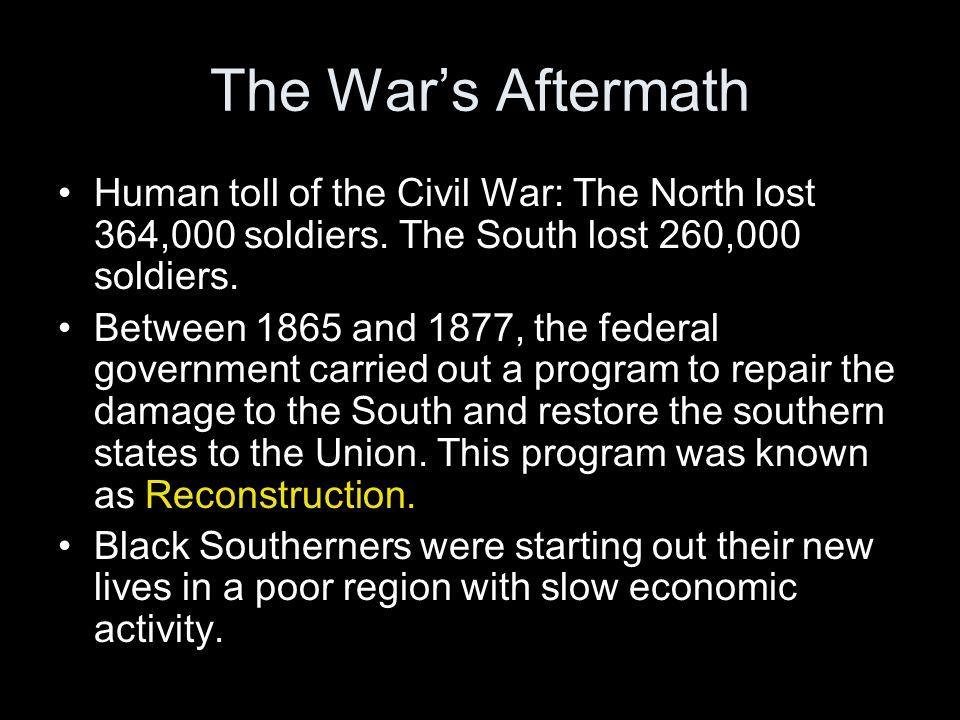 The War's Aftermath Plantation owners lost slave labor worth $3 billion.