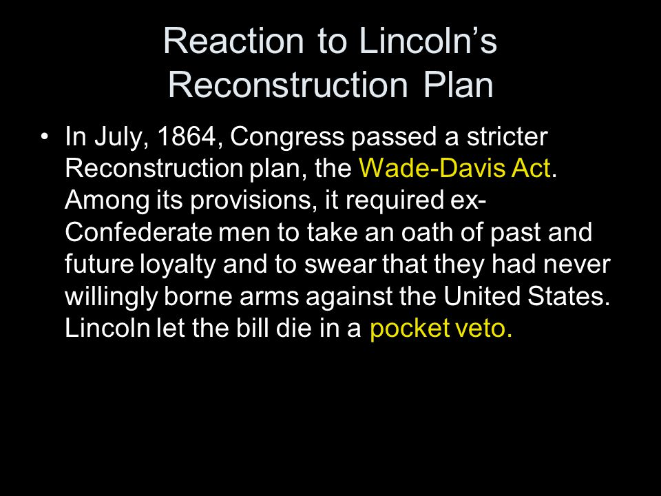 The Reconstruction Act of 1867 4.