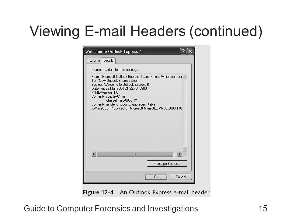 Guide to Computer Forensics and Investigations15 Viewing E-mail Headers (continued)