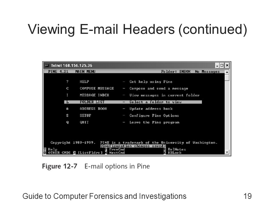 Guide to Computer Forensics and Investigations19 Viewing E-mail Headers (continued)