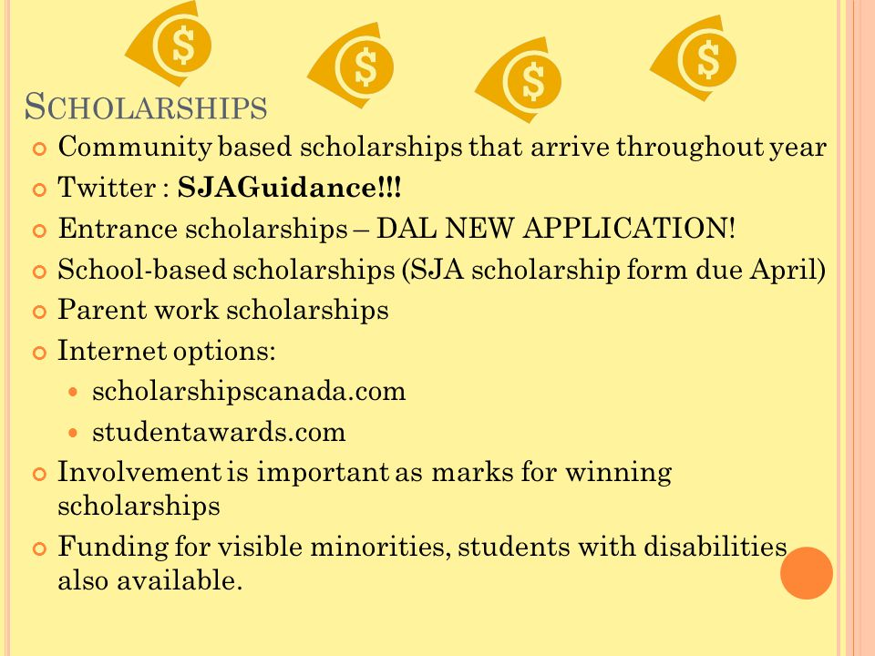 S CHOLARSHIPS Community based scholarships that arrive throughout year Twitter : SJAGuidance!!.