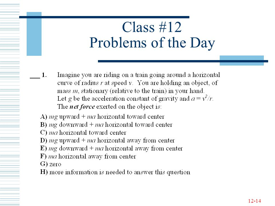 12-14 Class #12 Problems of the Day