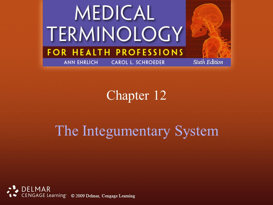 © 2009 Delmar, Cengage Learning Chapter 12 Answers Clinical Conditions 12.71.