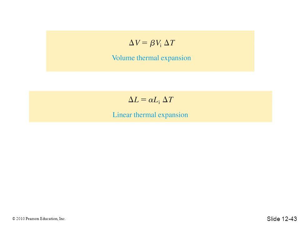 © 2010 Pearson Education, Inc. Slide 12-43