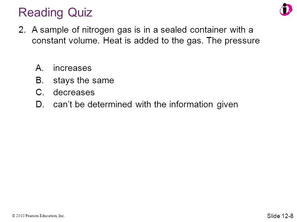 © 2010 Pearson Education, Inc. Heat Transfer Slide 12-49