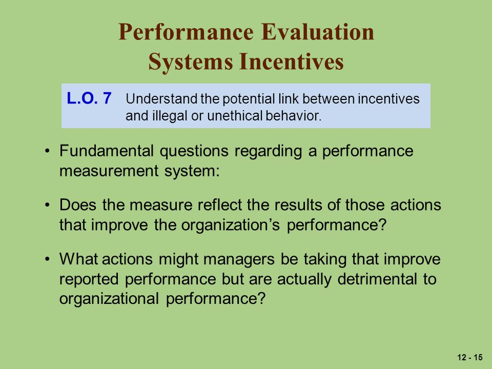 Performance Evaluation Systems Incentives L.O.
