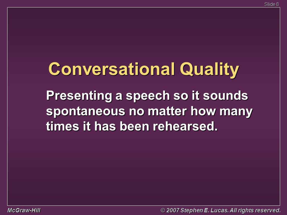 Slide 19 McGraw-Hill © 2007 Stephen E.Lucas. All rights reserved.