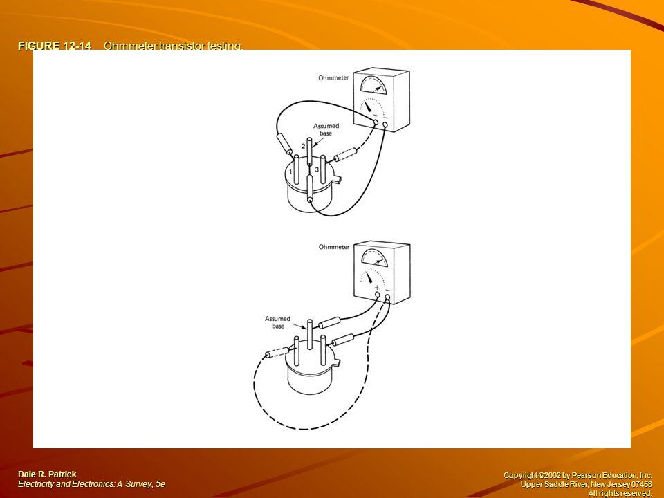 FIGURE 12-14 Ohmmeter transistor testing.Dale R.