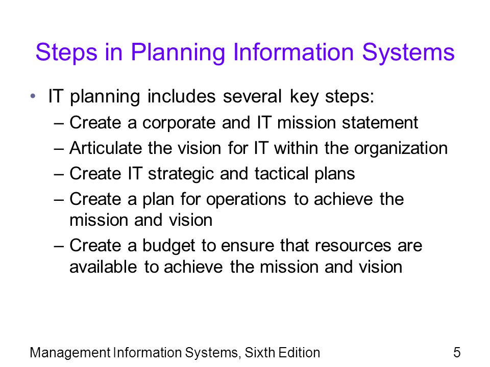 Management Information Systems, Sixth Edition36 Agile Methods Agile methods: alternative development methods –Treat software development as series of contacts with users –Goal: fast development of software –Improve software after user requests for modifications received Agile methods use iterative programming