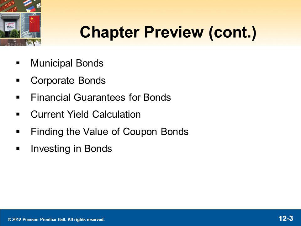 12-34 © 2012 Pearson Prentice Hall. All rights reserved. Corporate Bonds: Debt Ratings (a)